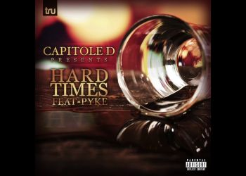 Capitole D - Hard Times ft. Pyke Prod. By GrimeLeagueBeats