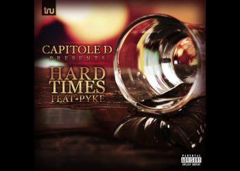 Capitole D - Hard Times ft. Pyke Prod. By GrimeLeagueBeats